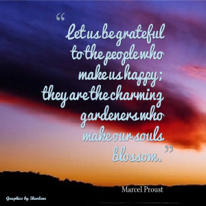 Quote by Marcel Proust Abigail, you have a green thumb, love mama