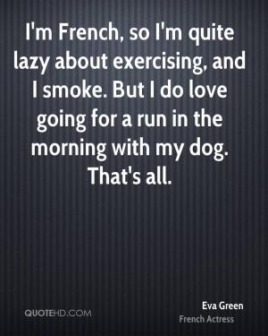 Eva Green Fitness Quotes