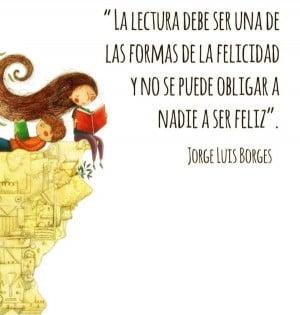 ... quotes #citas #frases celebres #Quotes in Spanish #Jorge Luis Borges