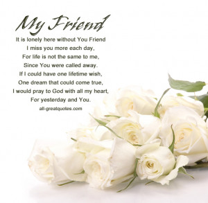 You Are my Friend Quotes in Loving Memory my Friend