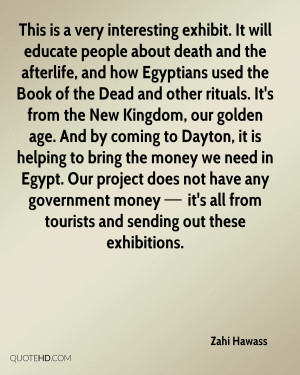 Zahi Hawass Death Quotes