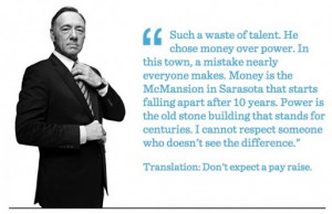 ... websites dedicated to frank underwood quotes and spacey delivers them
