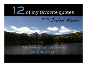 12 of My Favorite John Muir Quotes