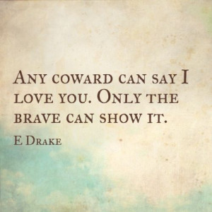 Quote about love and courage