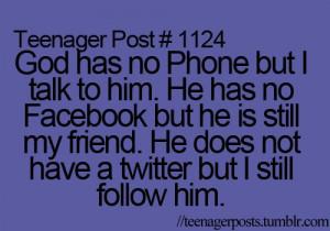 facebook, god, phone, teen, teenager, teenager posts, teenagerposts ...