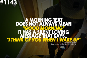 "Morning Text Does Not Always Mean ""Good Morning"" It Has A Silent ..."