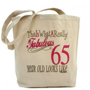 ... 65th birthday gifts 65th birthday poems 65th birthday sayings 65th