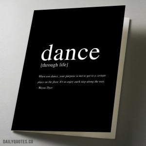 Dance trough life Inspirational quote greeting card