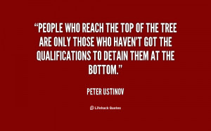 quote-Peter-Ustinov-people-who-reach-the-top-of-the-92405.png