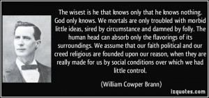 William Cowper Brann Quote