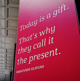 Present Quotes & Sayings