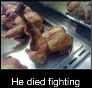 funny he died fighting chicken leg out on bbq funny caption pic