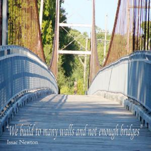 Bridges Quote by Bobbi Jones Jones