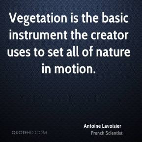 Quotes by Antoine Lavoisier