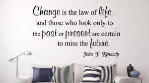 John F Kennedy Change is ... Inspirational Wall Decal Quotes