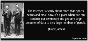 More Frank James Quotes