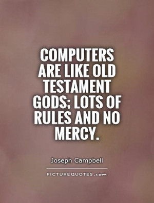 Quotes Rules Quotes Gods Quotes Mercy Quotes Funny Computer Quotes ...