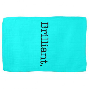 brilliant_quote_neon_blue_teal_light_bright_color_kitchen_towel ...