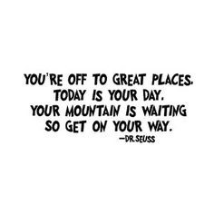 dr seuss quote you re off to great places seuss font 22x12 more quotes ...