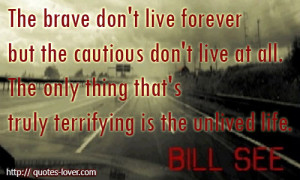 Forever Strong Movie Quotes Quotes on bravery