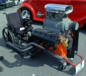 super charged V8 wheelchair. I thought the rear view mirrors were a ...