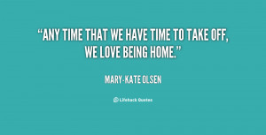quote-Mary-Kate-Olsen-any-time-that-we-have-time-to-28597.png