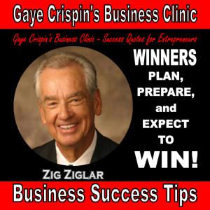... Winners plan, prepare, and expect to win. Zig Ziglar #quote #BizTip #