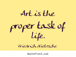 Art Is My Life Quotes