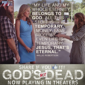 God's Not Dead - with special appearance by Willie & Korie Robertson ...