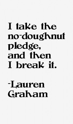 Lauren Graham Quotes & Sayings