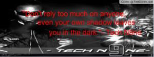 Tech N9ne Quotes