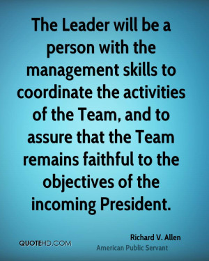 The Leader will be a person with the management skills to coordinate ...