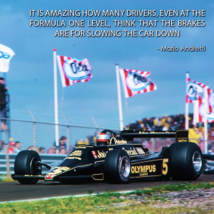 Mario Andretti quote - legendary.