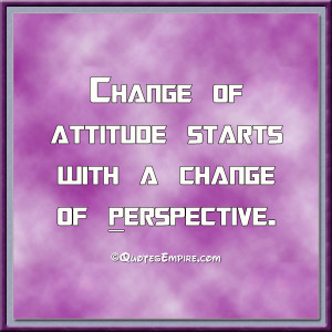 Attitude and Perspective | Quotes Empire
