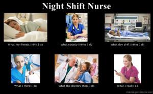 Night Shift Nurse