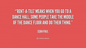 Rent Quotes Org/quote/sean-paul/rent-a