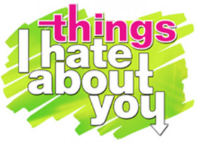 Things I hate about you [ wife and kids ]