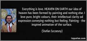 love. HEAVEN ON EARTH our idea of heaven has been formed by painting ...