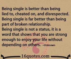 Being single quotes, meaningful, sayings, relationship, long
