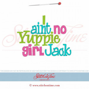 Aint No Yuppie Girl Jack Shirt/Onesie
