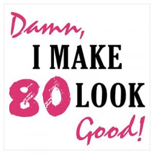 80th birthday sayings