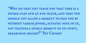 Pat Conroy quote