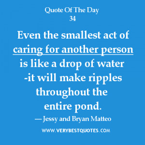 Caring-for-others-quotesEven-the-smallest-act-of-caring-for-another ...