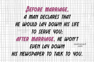 Funny Marriage Quotes Quote: Before marriage, each looks at the other ...