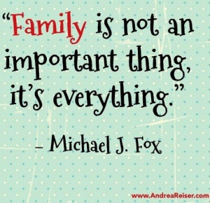 family is not an important quotes about family and sticking