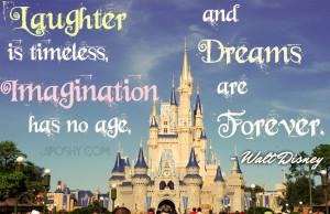 Walt Disney Quotes About Imagination Even if it's true, disney