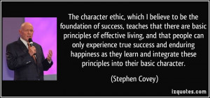... learn and integrate these principles into their basic character