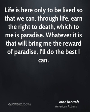 Anne Bancroft Life Quotes