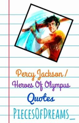 Percy Jackson Heroes of Olympus Quotes