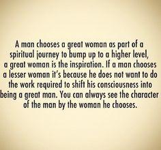 ... Man, Truths, Great Woman, A Spirituality Man Quotes, A Man Choo A
